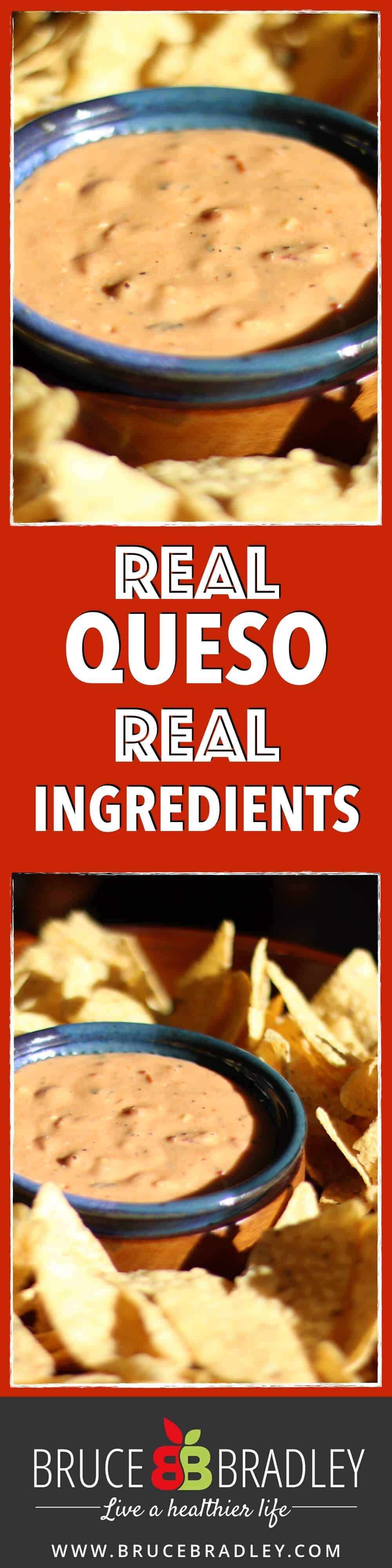Bruce Bradley's homemade queso uses only REAL ingredients