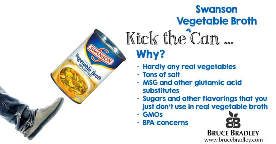 It's time to kick highly processed vegetable broths like Swanson to the curb!