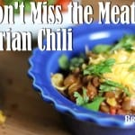 Bruce Bradley's You Won't Even Miss the Meat Vegetarian Chili Recipe Will Satisfy Even the heartiest of appetites without any highly processed ingredients!
