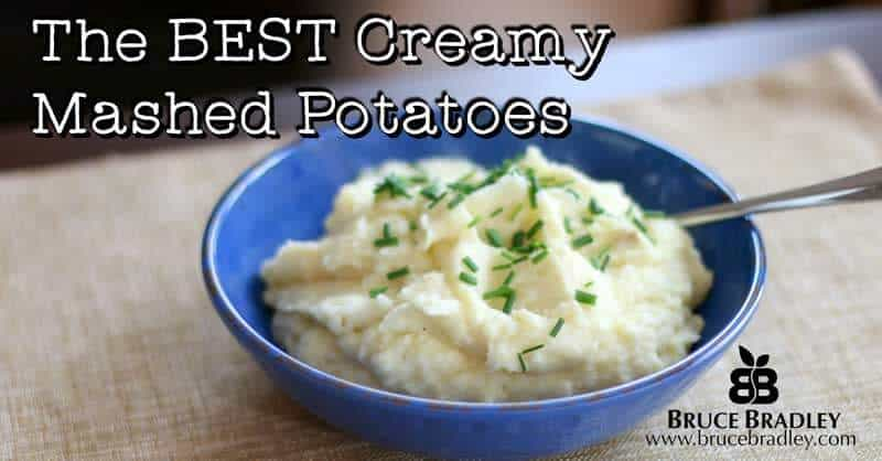 Bruce Bradley takes a closer look at what's really in those boxed mashed potatoes and shares his recipe for the BEST, Creamiest Mashed Potatoes Ever!