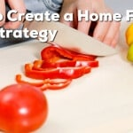 How To Create a Home Food Prep Strategy