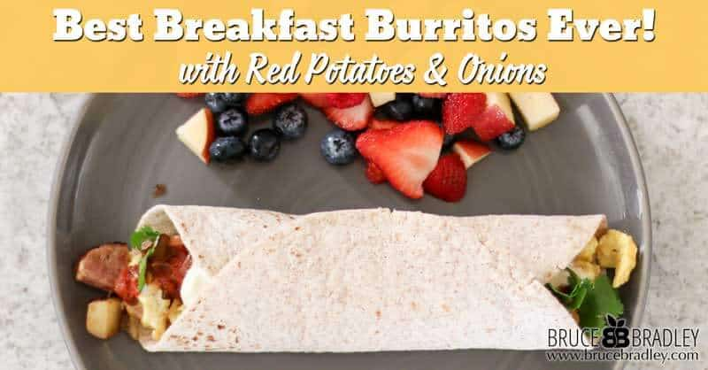 Recipe: The BEST Breakfast Burrito EVER!